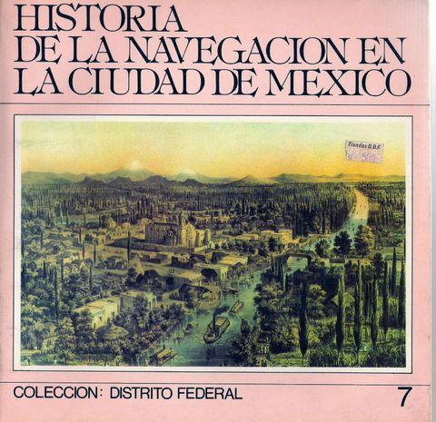 Historia de la navegacion en la Ciudad de México